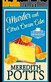 Murder and Citrus Cream Cake (Mysteries of Treasure Cove Book 3)