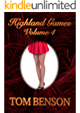Highland Games - 4: An Erotica Novella