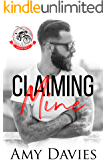 Claiming Mine (Unforgiven Riders MC Book 1)