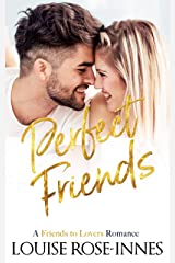 Perfect Friends: A Friends to Lovers Contemporary Romance (Falling For You Book 1) Kindle Edition