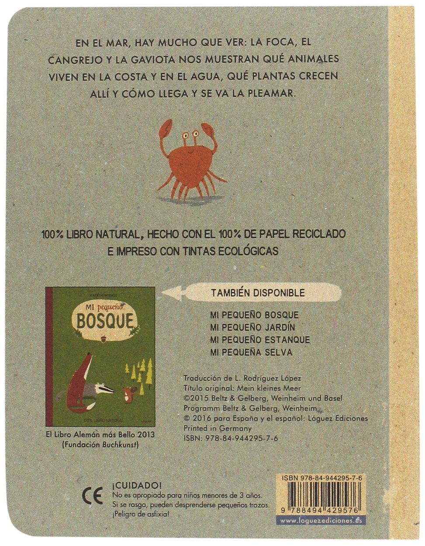 Mi Pequeᆬo Mar (EcoLóguez): Amazon.es: Wiehle, Katrin, Rodríguez López, Lorenzo: Libros
