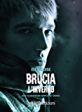 Brucia l'inverno: How to Disappear Completely vol.2.5
