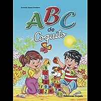 ABC de Coquito: Lectura Inicial (Spanish Edition)