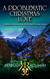 A Problematic Christmas Love (Love On The Pacific Shores Series Book 8)
