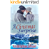 A Christmas Surprise (Love in the Cascades Book 1)