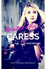 Winter's Icy Caress (Clare Thibodeaux Series Book 2)
