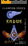Endue: Women, Twins, Cyborgs? (Champion Book 2)