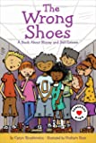 The Wrong Shoes: A Book About Money and Self-Esteem (Generous Kids)