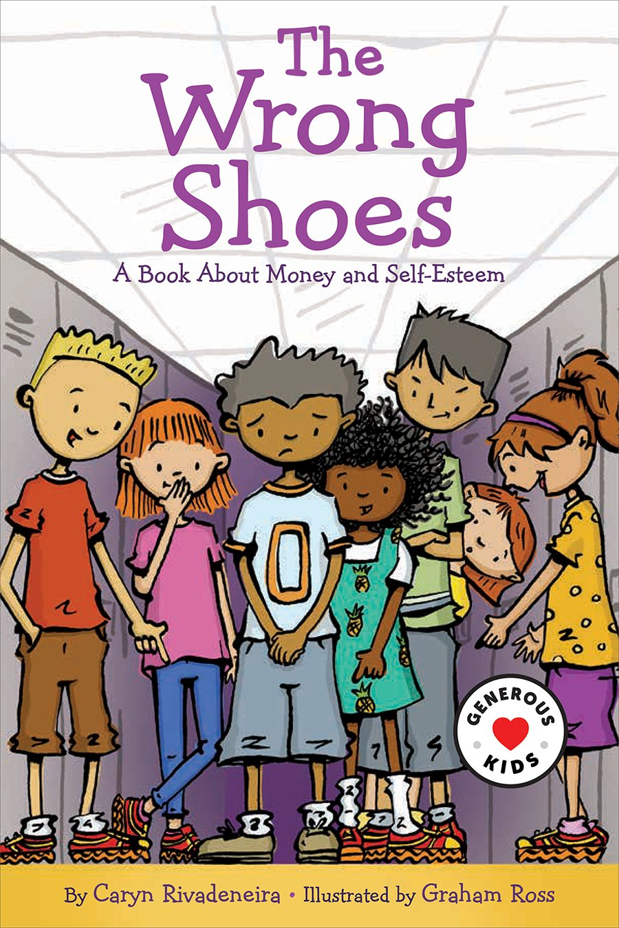 Download The Wrong Shoes: A Book About Money and Self-Esteem (Generous Kids) pdf epub