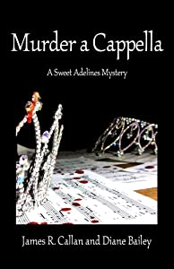 Murder a Cappella: A Sweet Adelines Mystery
