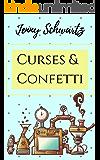 Curses and Confetti (The Bustlepunk Chronicles Book 3)
