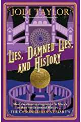 Lies, Damned Lies, and History Kindle Edition