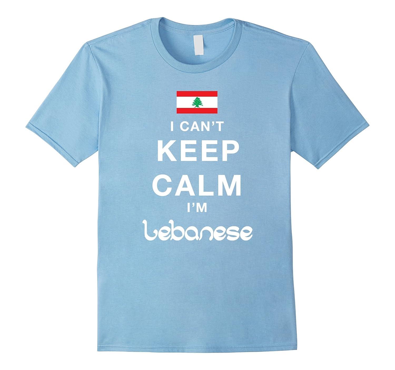 I Can't Keep Calm I'm Lebanese T-Shirt-CL