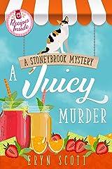 A Juicy Murder (A Stoneybrook Mystery Book 5) Kindle Edition