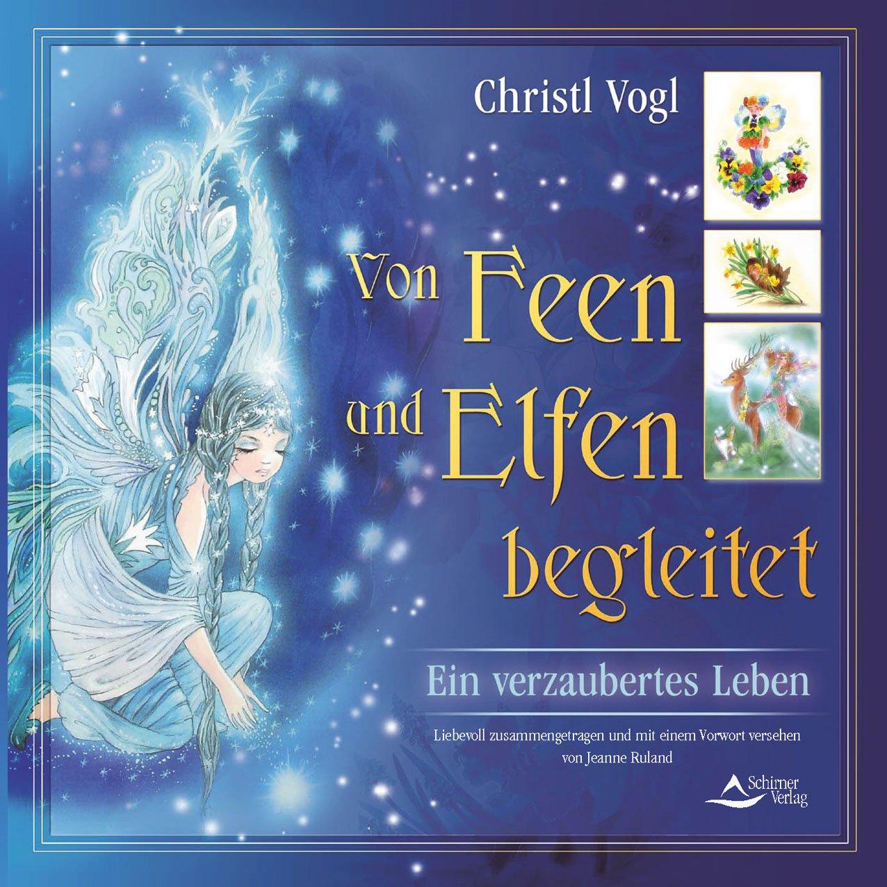 Amazonfr Von Feen Und Elfen Begleitet Christl Vogl Livres