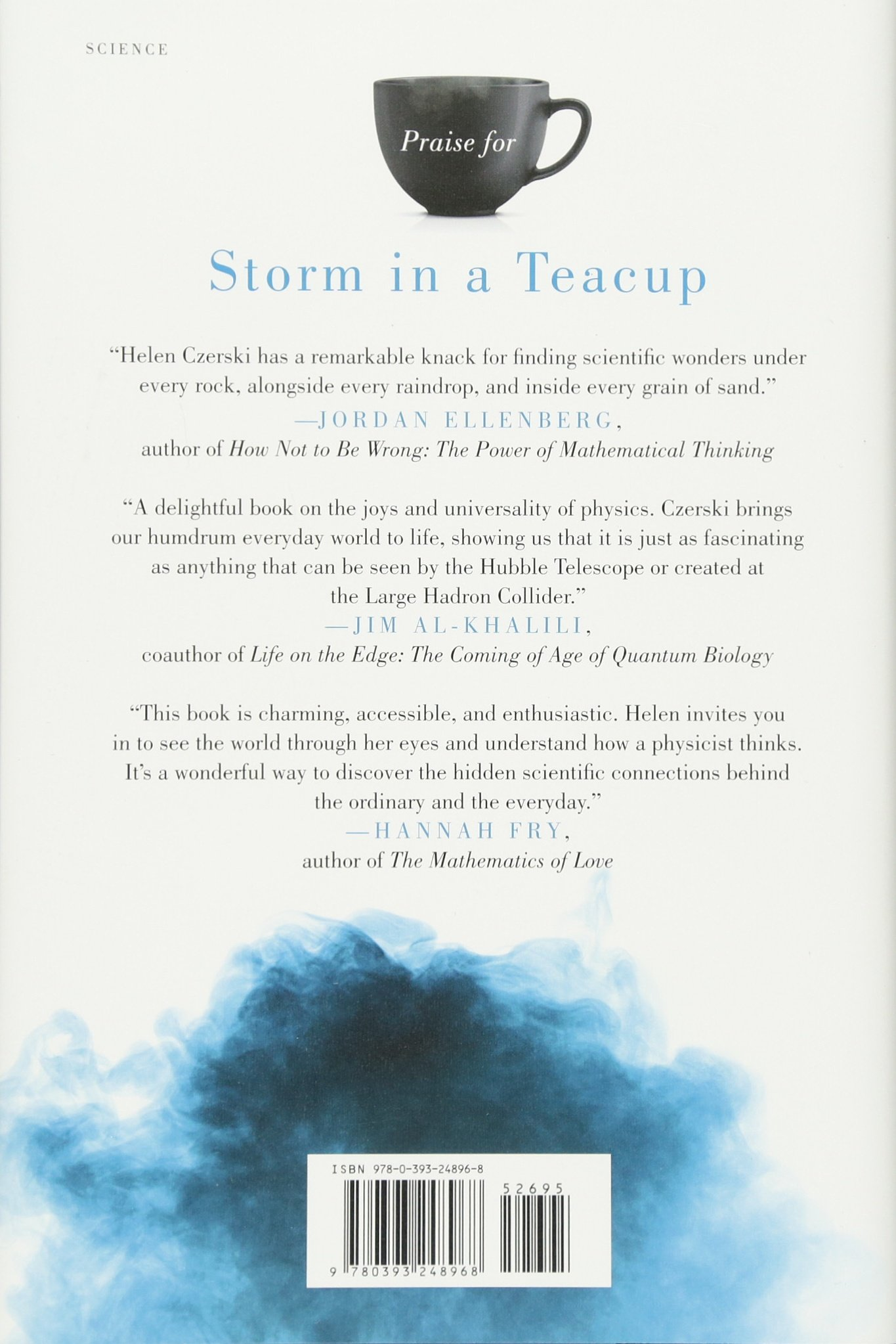 The Physics of Everyday Life Storm in a Teacup