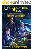 Calculated Risk: A Mercenary Warfare Adventure