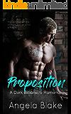 Proposition: A Dark Billionaire Romance
