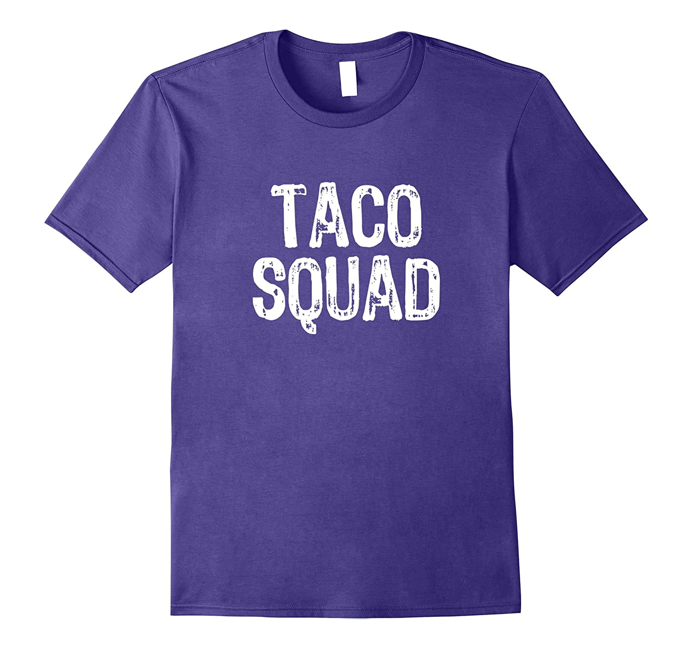 Taco Squad T-Shirt-Vaci