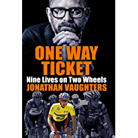 One Way Ticket: Nine Lives on Two Wheels (English Edition)