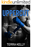 Uppercut (Fight It Out Series Book 1)