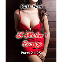 A Mother's Revenge: Parts 21 - 25 (English Edition)