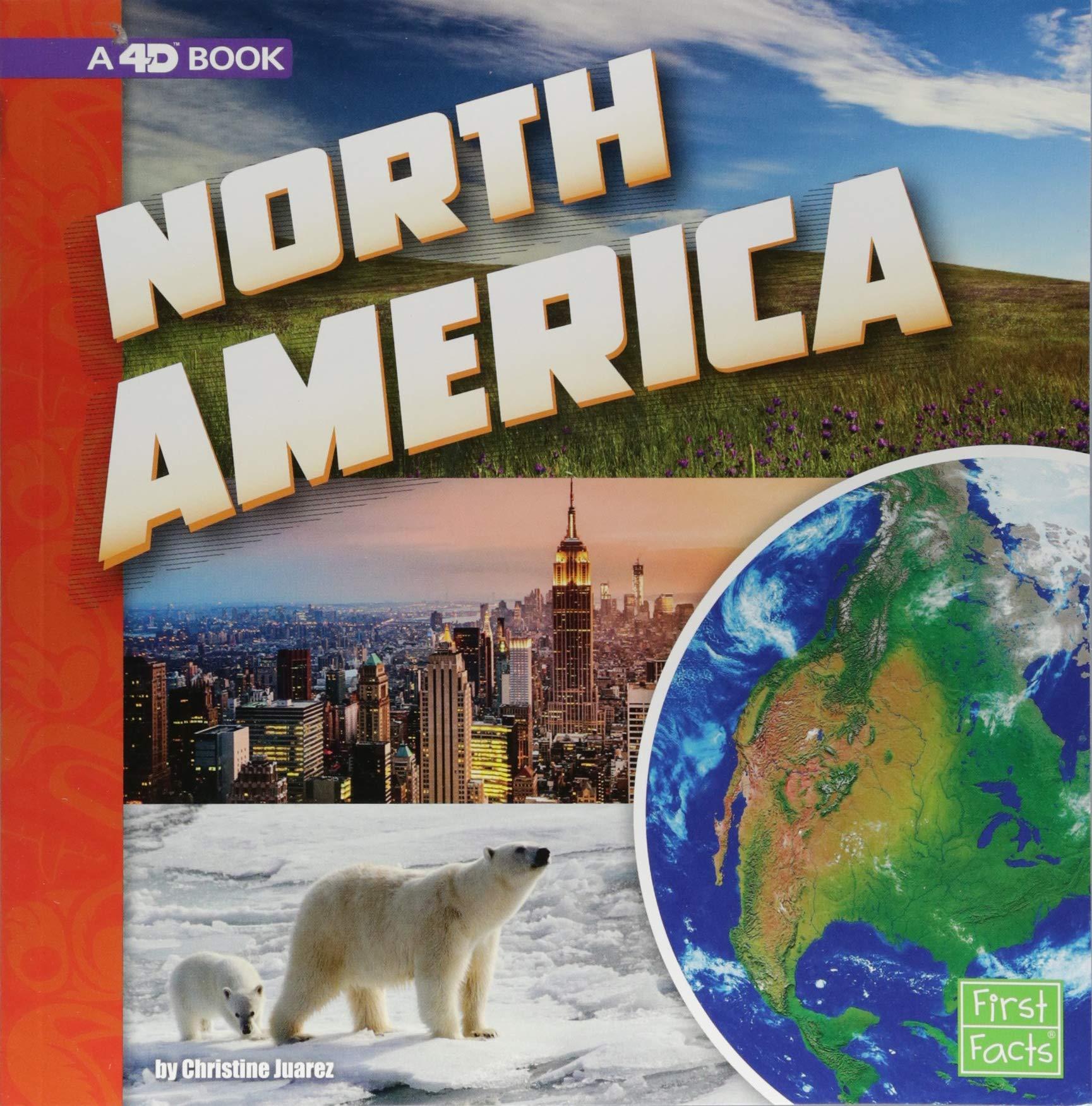 North America: A 4D Book (Investigating Continents)
