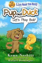 Pup and Duck: Let's Play Ball Kindle Edition