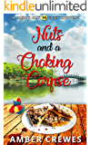 Nuts and a Choking Corpse (Sandy Bay Cozy Mystery Book 14)