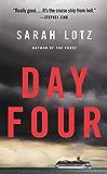 Day Four: A Novel