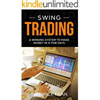 Swing Trading: An Innovative Guide to Trading with Lower Risk (English Edition)