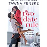 The Two-Date Rule (Where There's Smoke Book 1)