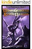 White Serpent, Black Dragon (Eve of Redemption Book 2)