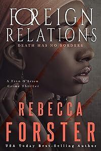 Foreign Relations: A Finn O'Brien Crime Thriller (Finn O'Brien Thriller Series Book 2)