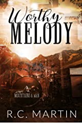Worthy of the Melody: A Rock Star Romance (Mountains & Men Book 4) Kindle Edition