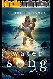 Water Song (Waterborn Series Book 1)