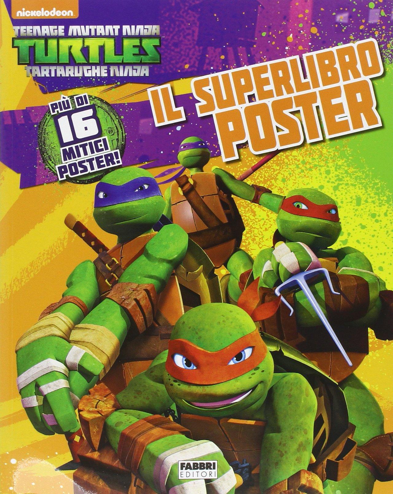 Il superlibro poster. Turtles Tartarughe Ninja ...