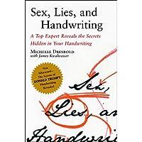 """Sex, Lies and Handwriting: A Top Expert Reveals the Secrets Hidden In Your Handwriting """
