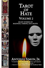 Tarot Of Hate: Eight Stories Of Madness, Terror, And Death Kindle Edition