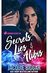 Secrets, Lies & Alibis (Wounded Hearts Book 8) Kindle Edition