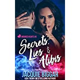 Secrets, Lies & Alibis (Wounded Hearts Book 8)