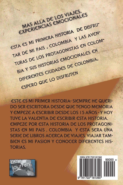 mas alla de los viajes.: experiencias emocionales (Volume 1) (Spanish Edition): sra andrea garcia: 9781722181390: Amazon.com: Books