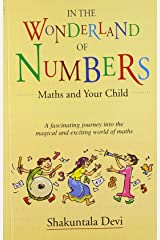 In the Wonderland of Numbers: Maths and Your Child Paperback