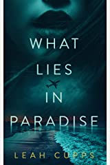 What Lies in Paradise (Sydney Evans Book 1) Kindle Edition