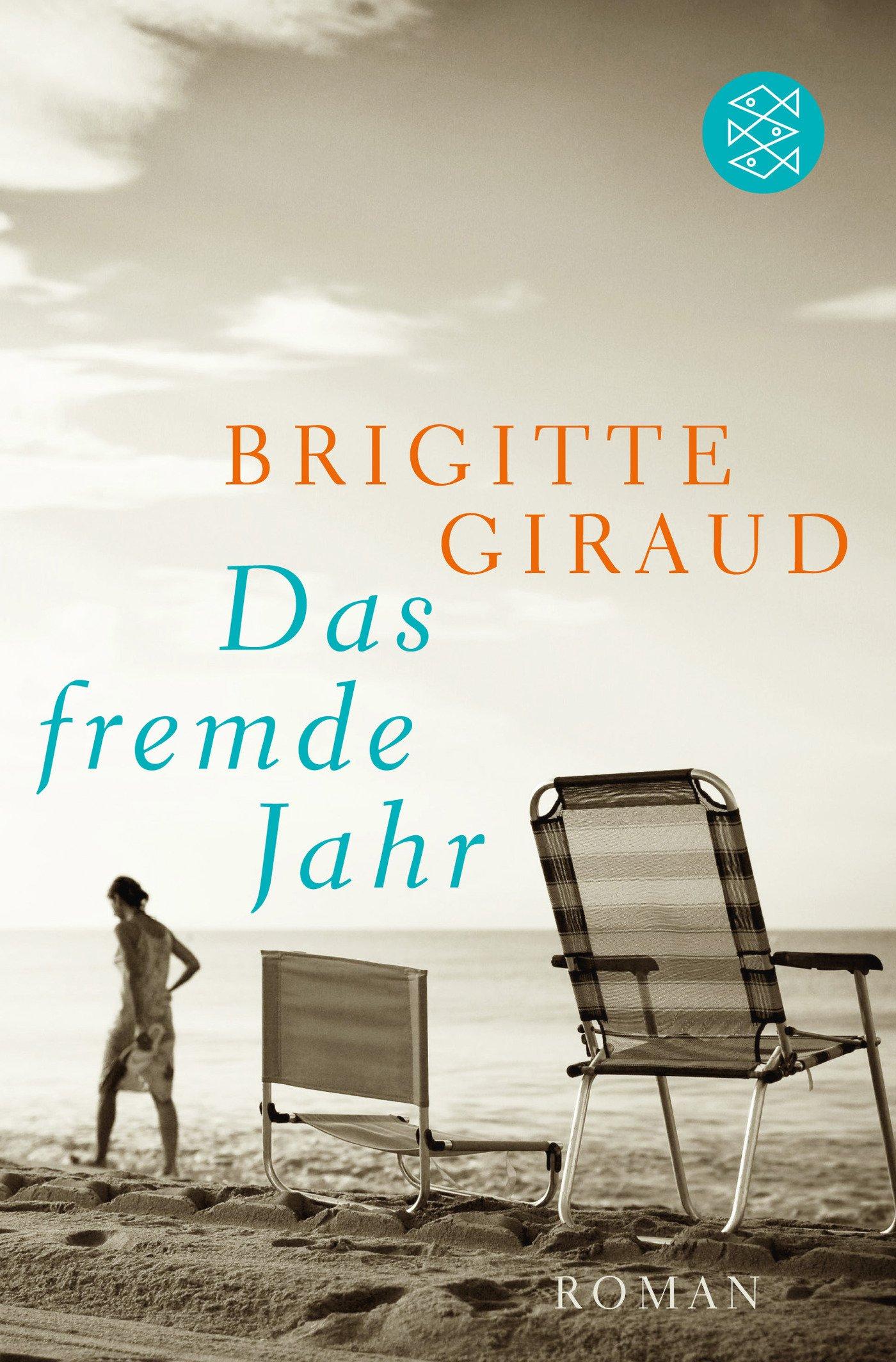 Das fremde Jahr: Roman: Amazon.de: Giraud, Brigitte, Braun, Anne: Bücher