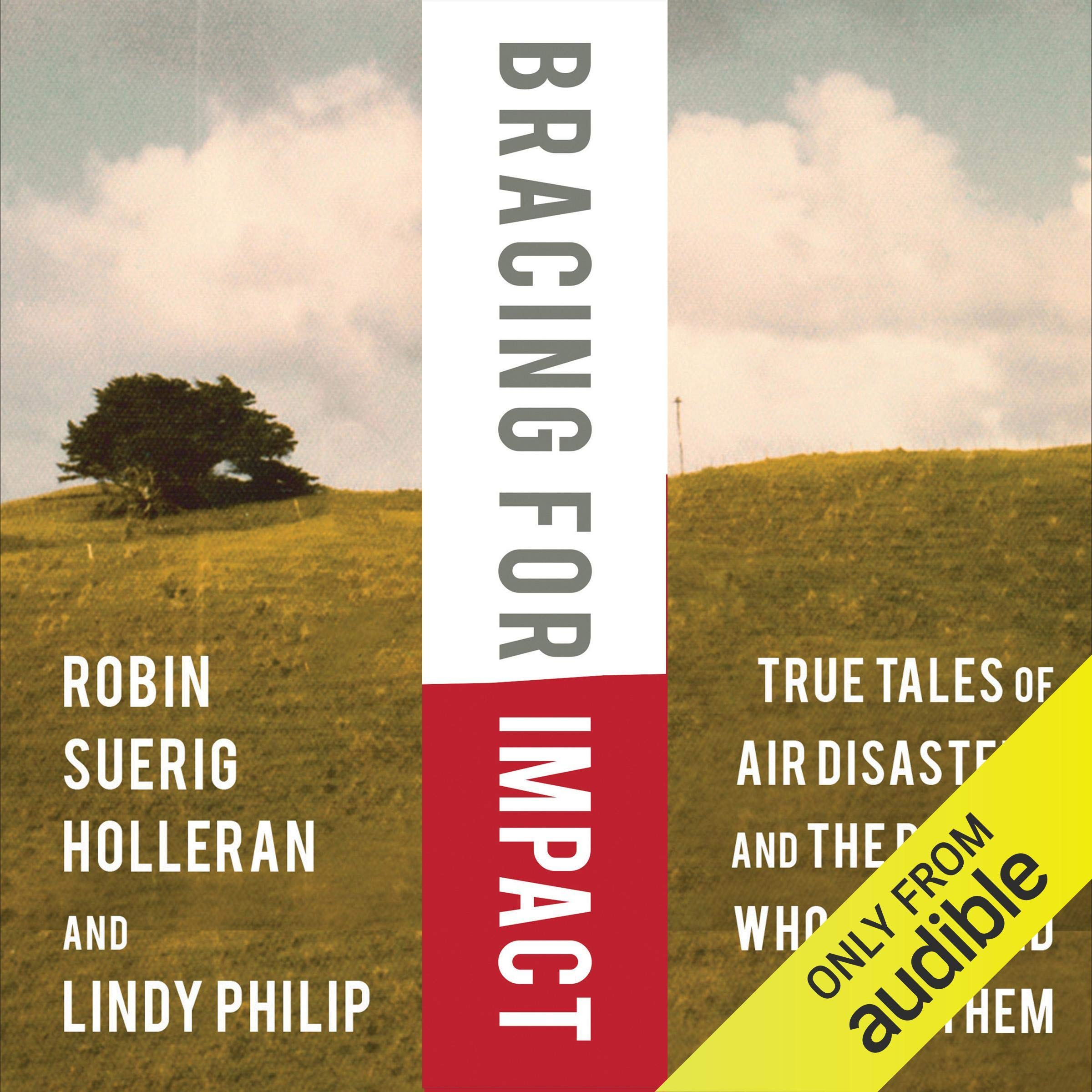 Bracing for Impact: True Tales of Air Disasters and