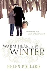 Warm Hearts In Winter Kindle Edition