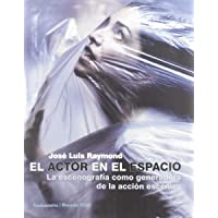 El actor en el espacio: La escenografía como