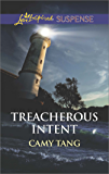 Treacherous Intent (Sonoma Series Book 5)