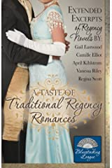 A Taste of Traditional Regency Romances: Extended excerpts of Regency novels (Bluestocking League Book 1) Kindle Edition